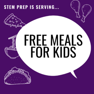 STEM Prep is offering free meals to kids for the duration of the closure